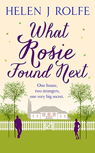 book cover for What Rosie Found Next by Helen J Rolfe