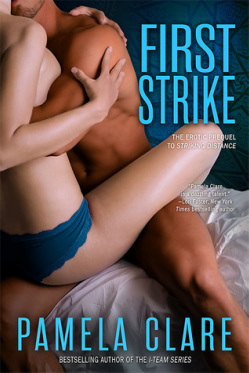 book cover for First Strike by Pamela Clare. A tan-skinned man and pale-skinned woman sit embracing on a bed wearing very little clothing
