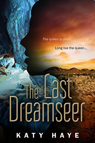 book cover for The Last Dreamseer by Katy Haye