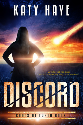 book cover for Discord by Katy Haye shows a woman watching a meteor strike Earth