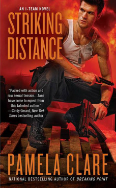 book cover for Striking Distance by Pamela Clare. A man wearing black combat pants and boots and a torn white shirt is crouched low, a gun in each hand, before a backdrop of a fiery explosion