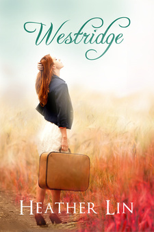 book cover for Westridge by Heather Line shows a young woman standing in a field with her face raised to the sun