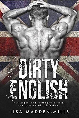 book cover for Dirty English by Ilsa Madden-Mills