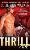 Picture of book cover for Thrill Ride by Julie Ann Walker. A shirtless man stands next to a motorcycle with a cityscape in the background