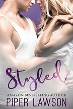 Book cover for Styled by Piper Lawson, a new adult romance book edited by Romance Refined editor Rachel Daven Skinner. Book cover shows couple embracing