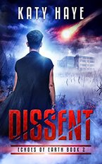 Book cover for Dissent by Katy Haye, a sci-fi romance book edited by Romance Refined editor Rachel Daven Skinner. Book cover shows a young man looking into the distance as a comet streaks across the sky of a mysterious looking world.