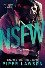 Book cover for NSFW by Piper Lawson shows a man in a suit embracing a woman from behind.