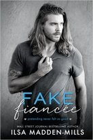Book cover for recent published book edited by Romance Refined: Fake Fiancee by Ilsa Madden-Mills